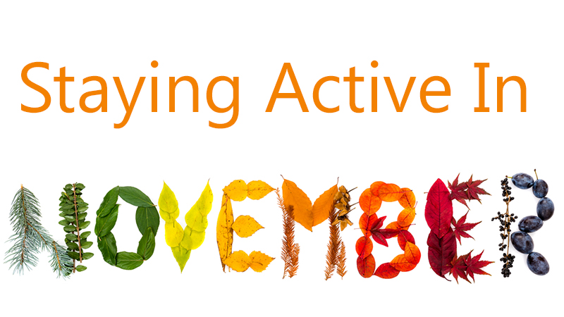 Staying Active in November